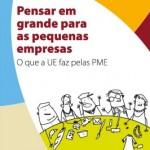 cp-2011-UE-Pensar-em-grande-para-as-pequenas-empresas-O-que-a-UE-faz-pelas-PME